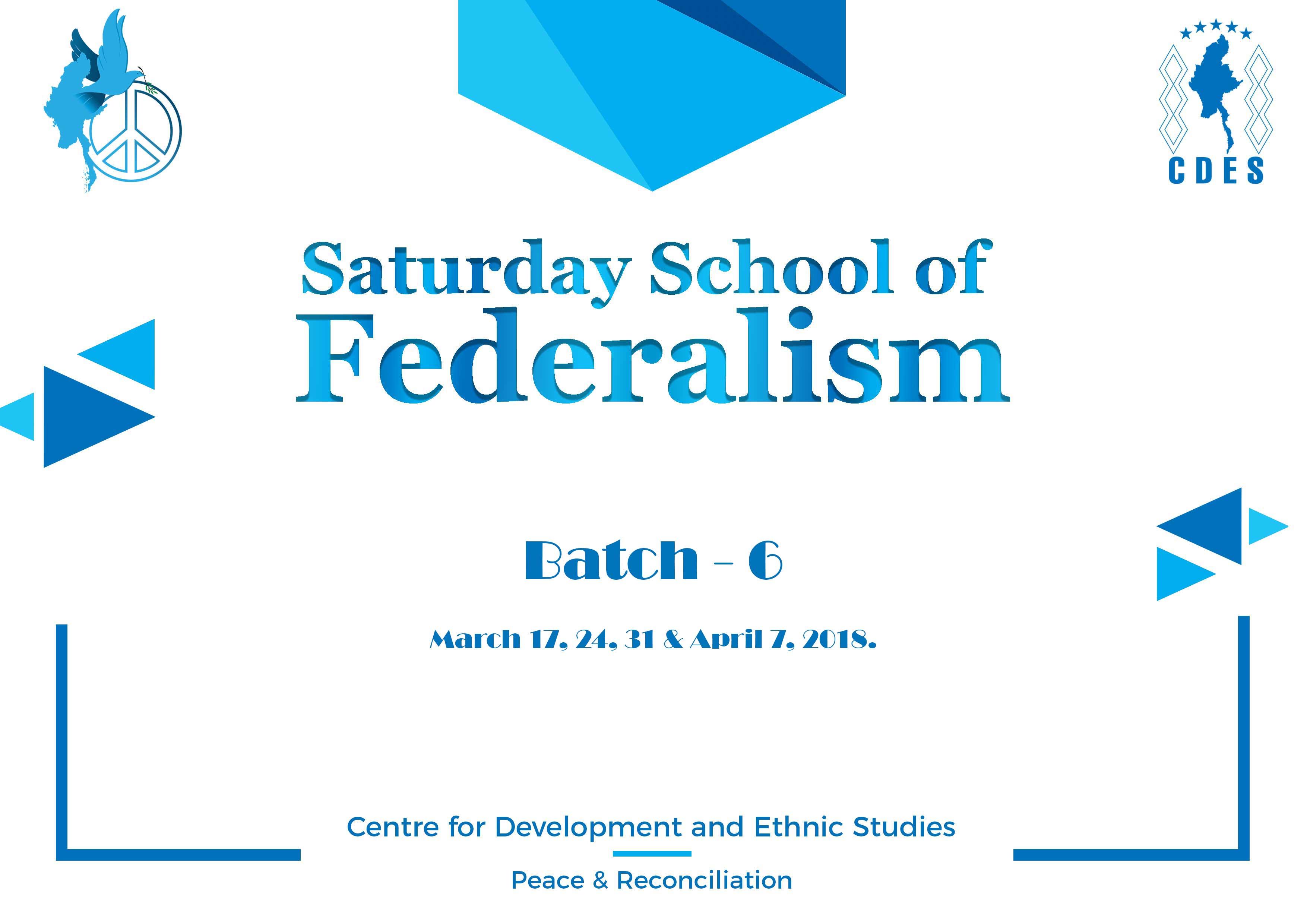 Saturday School of Federalism (Batch-6)