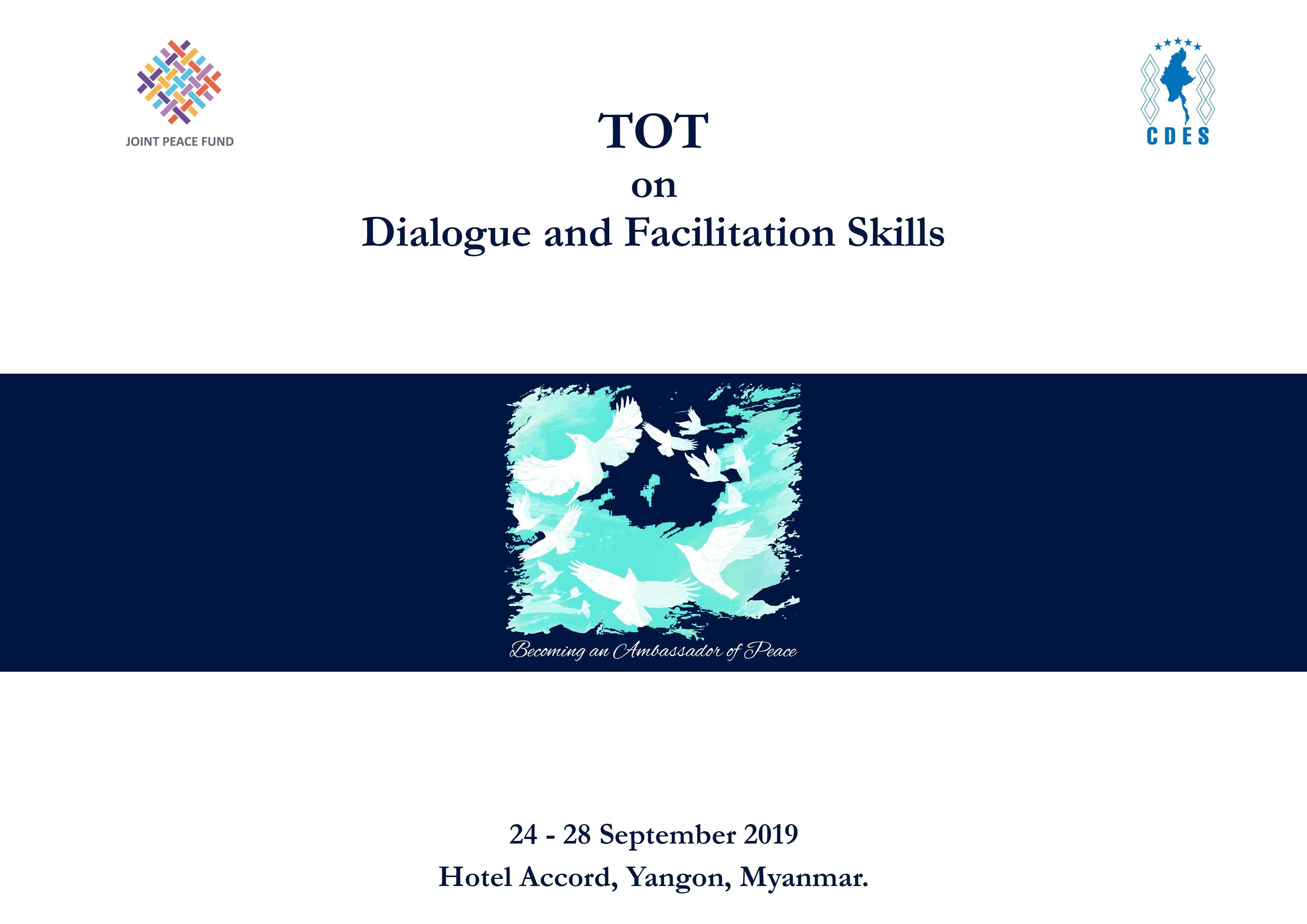 TOT on Dialogue and Facilitation Skills (II)