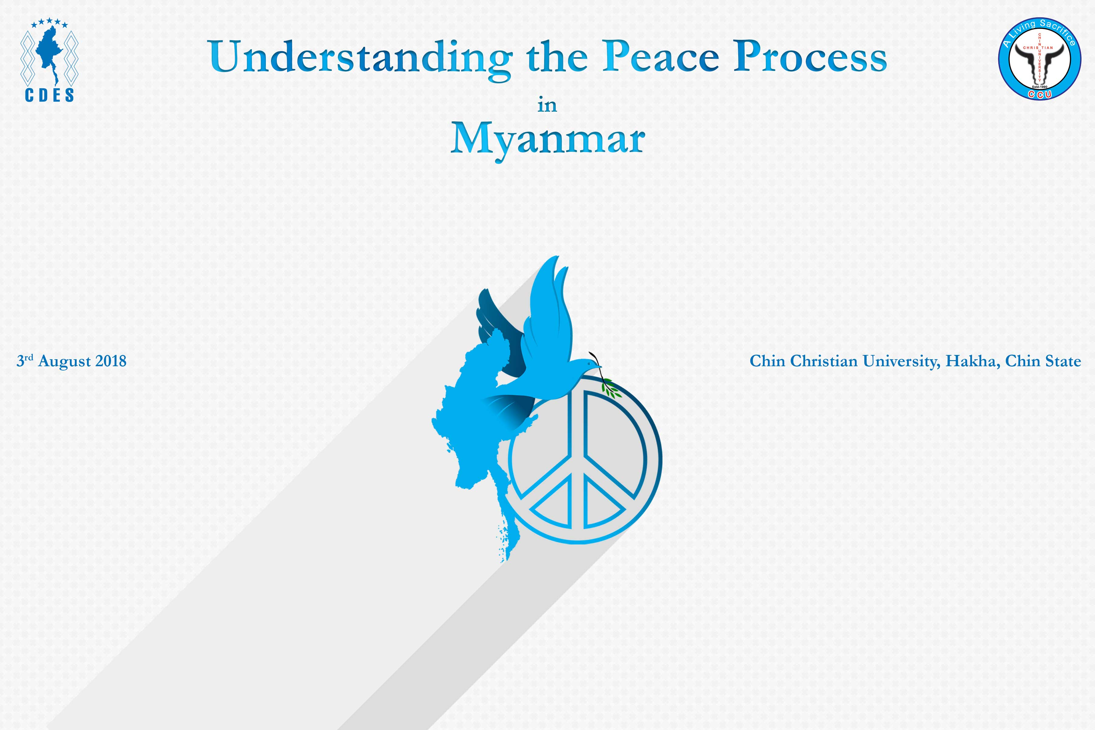 Understanding Peace Process in Myanmar