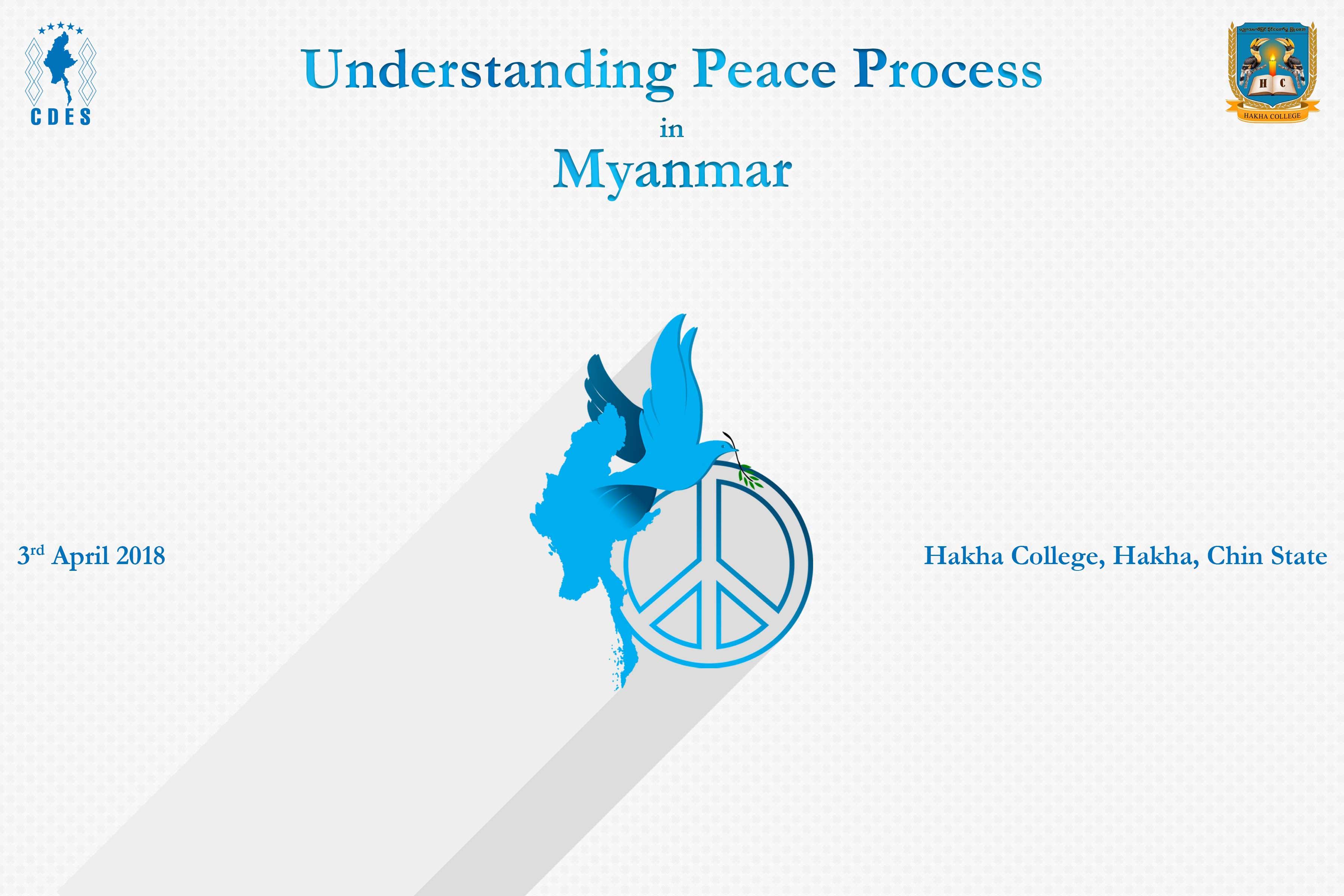 Understanding Peace Process in Myanmar