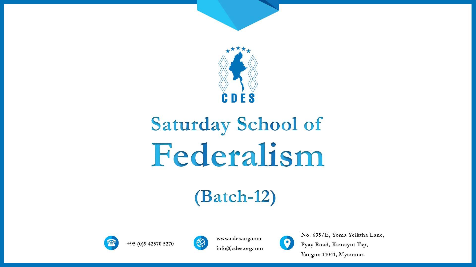 Saturday School of Federalism (Batch-12)